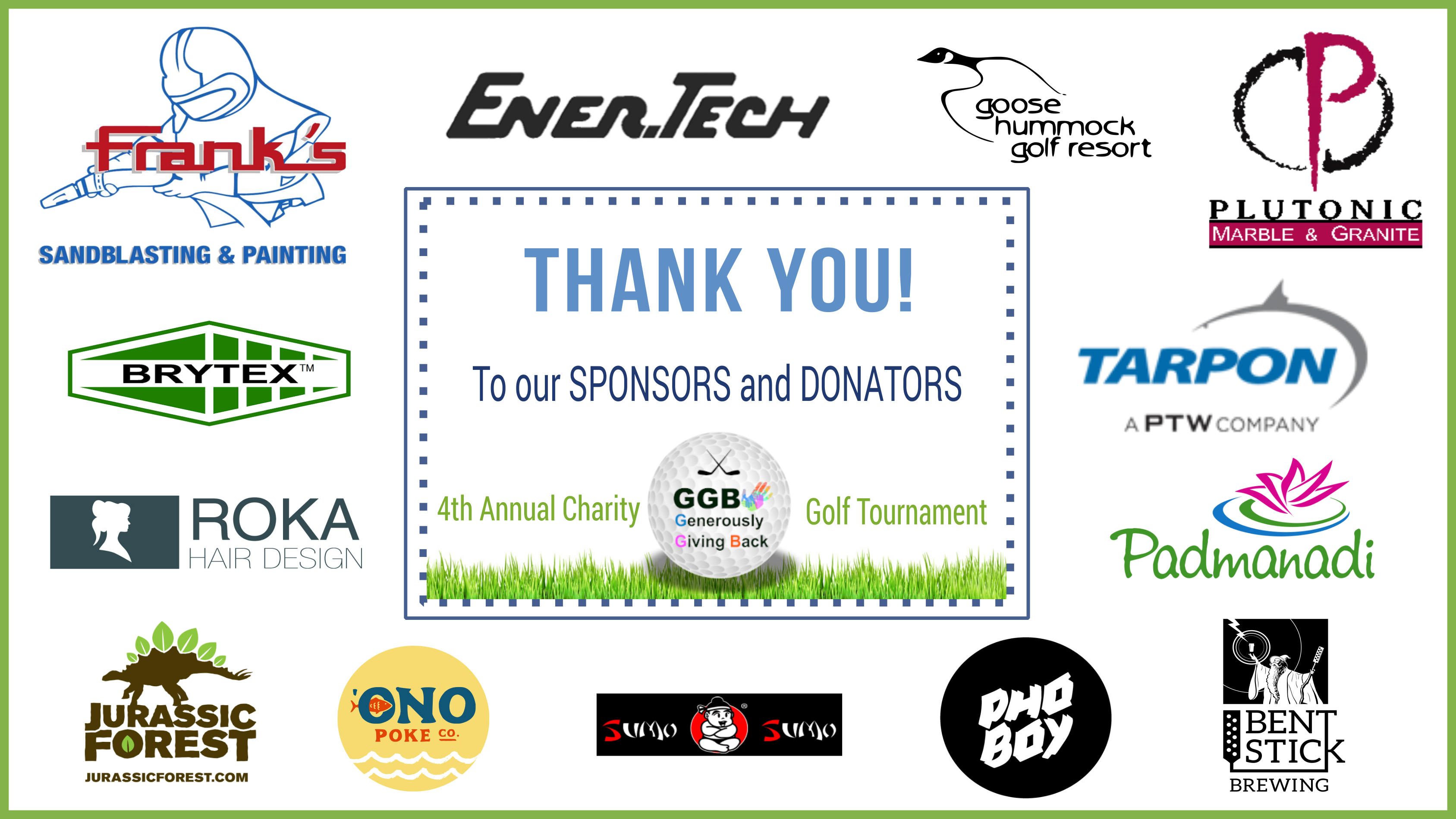 Thank you to our sponsors and donators for our 4th annual charity golf tournament